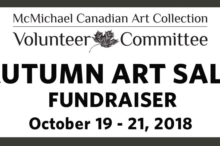2018 Autumn Art Sale Fundraiser, Event by McMichael Volunteer Committee poster